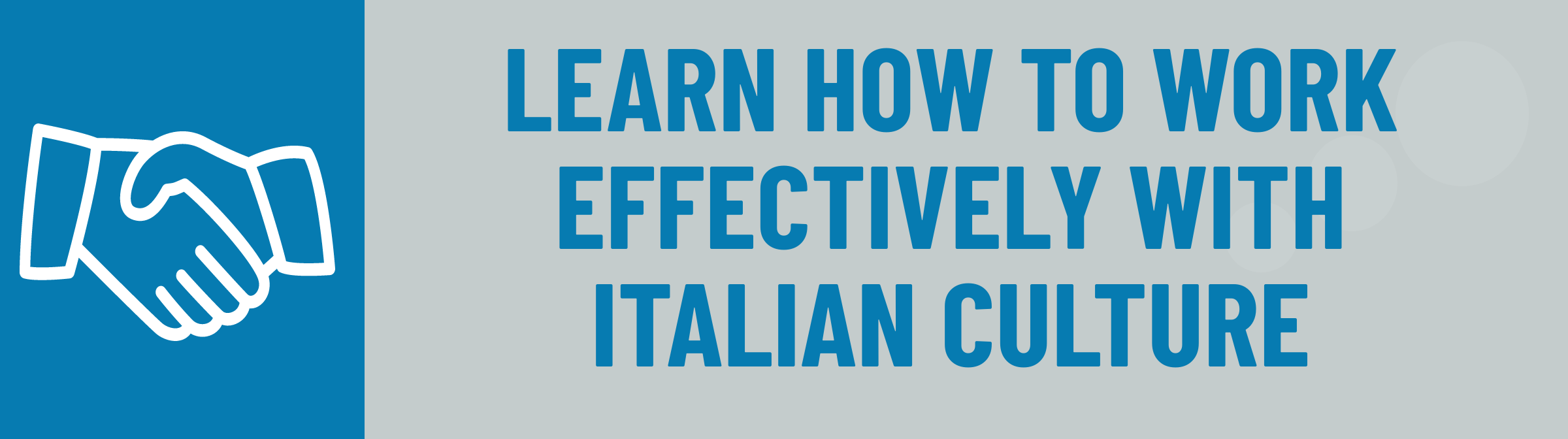 Banner: Learn to Work Effectively with Italian Culture