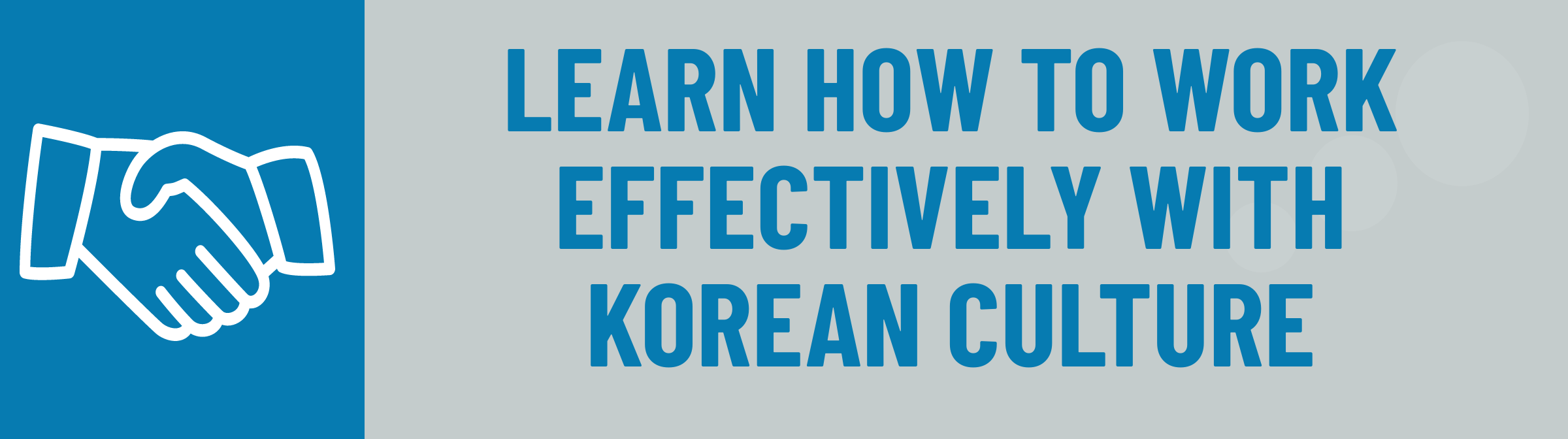 Banner: Learn to Work Effectively with Korean Culture
