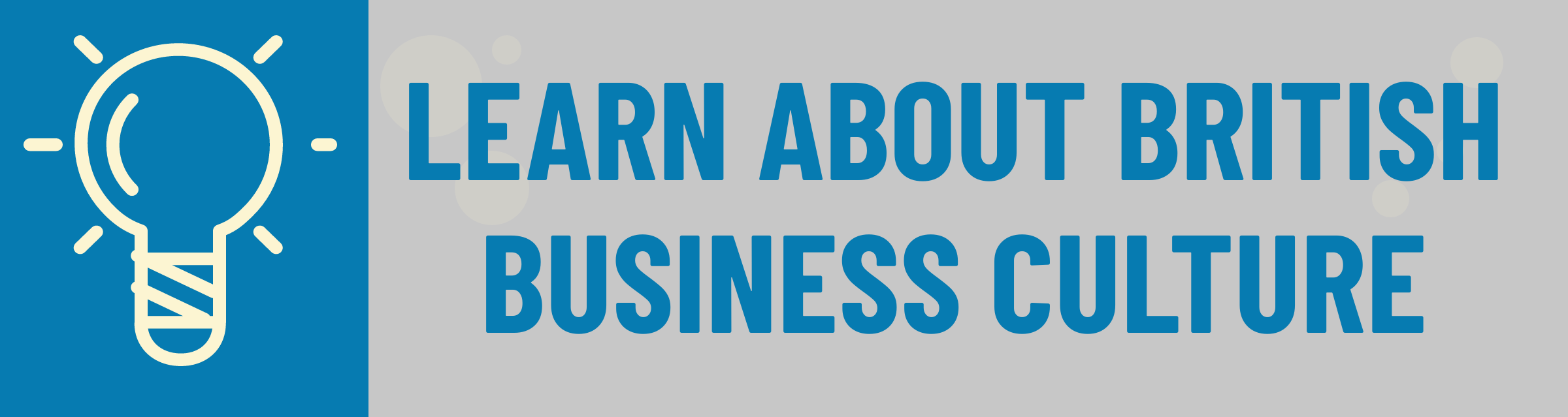 Banner: Learn About UK Business Culture
