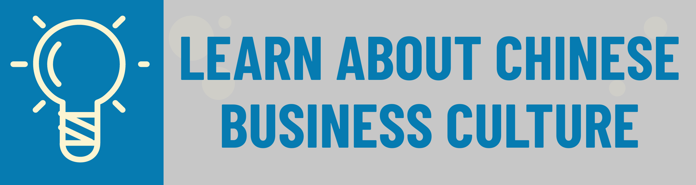 Banner: Learn About Chinese Business Culture