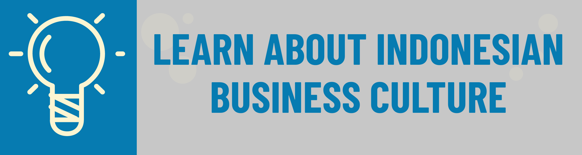 Banner: Learn About Indonesian Business Culture