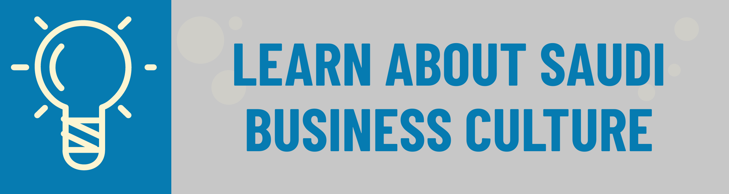 Banner: Learn About Saudi Business Culture